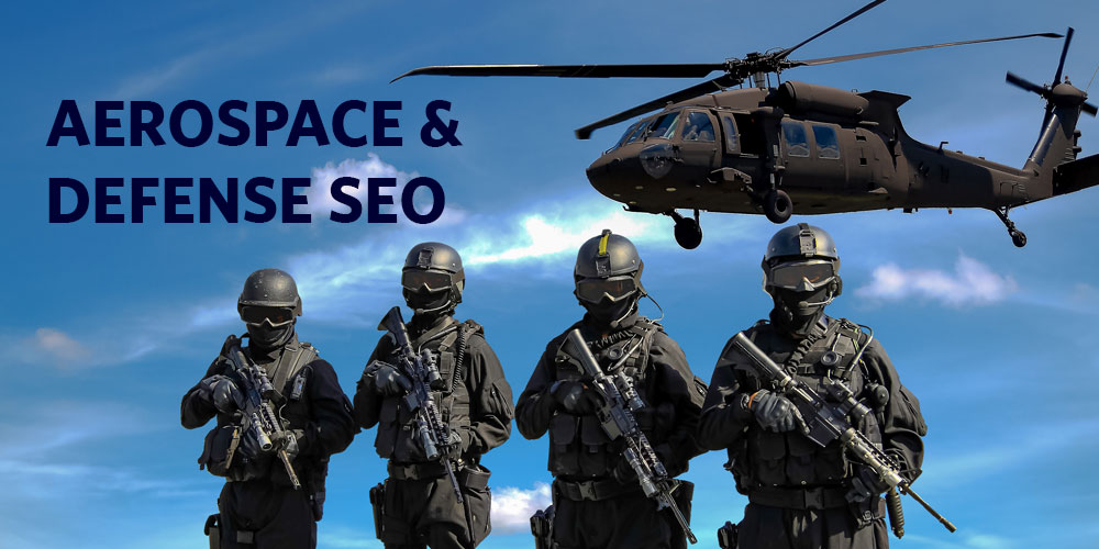 Aerospace and Defense Search Engine Optimization