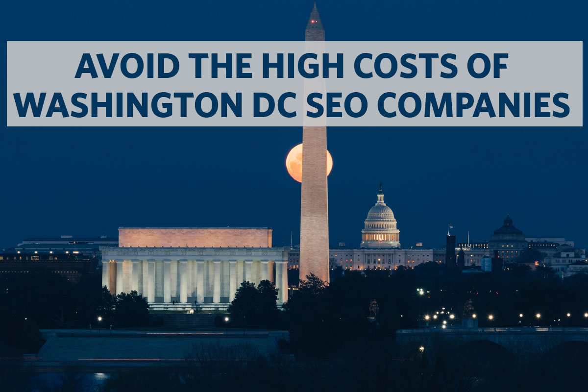 Avoid the Hight Costs of Washington DC SEO Companies