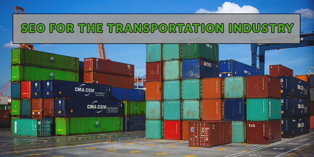SEO for the Transportation and Logistics Industry