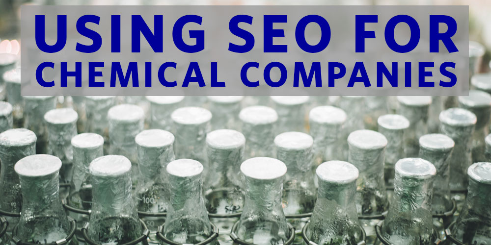 Using SEO for Chemical Companies