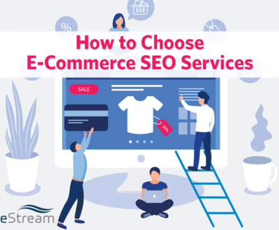 How To Choose E-Commerce SEO Services