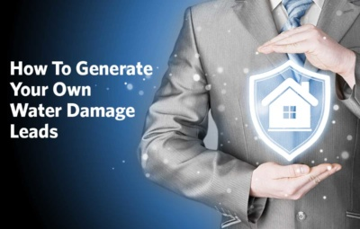 How To Generate Your Own Water Damage Leads