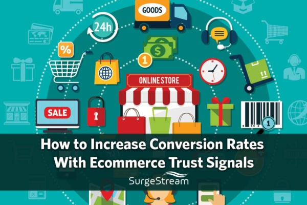 How to Increase Conversion Rates With Ecommerce Trust Signals