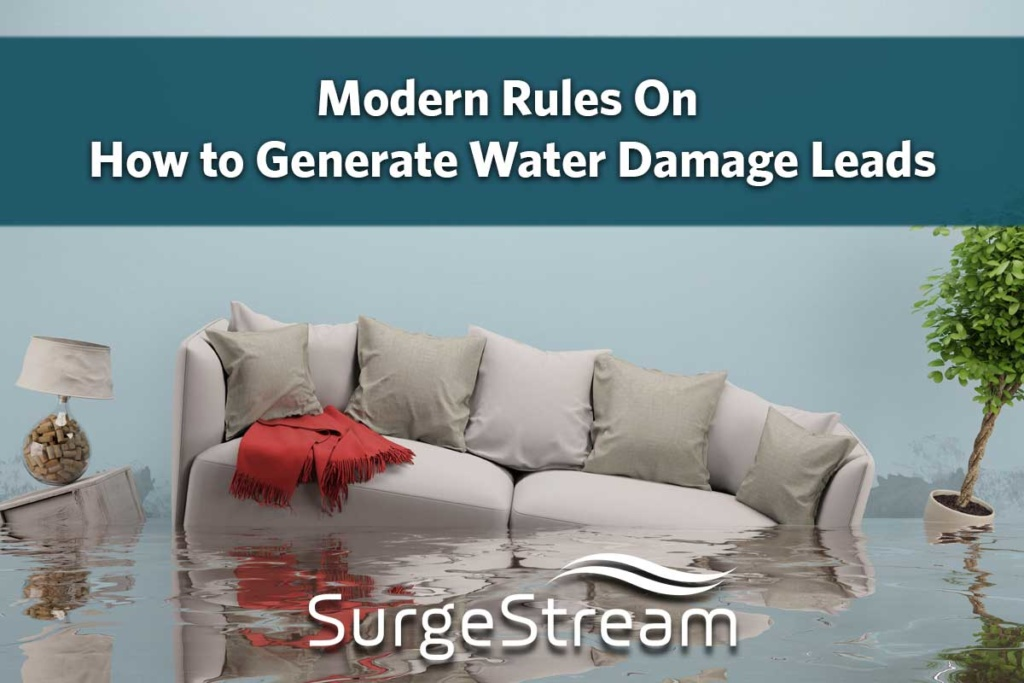 Modern Rules On How to Generate Water Damage Leads