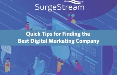Quick Tips for Finding the Best Digital Marketing Company