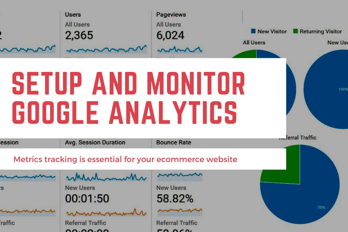 Setup and Monitor Google Analytics
