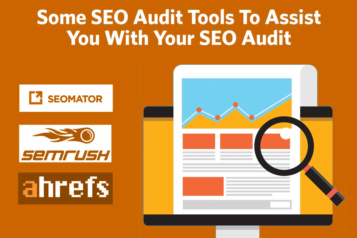 Some SEO Audit Tools To Assist with Your SEO Audit